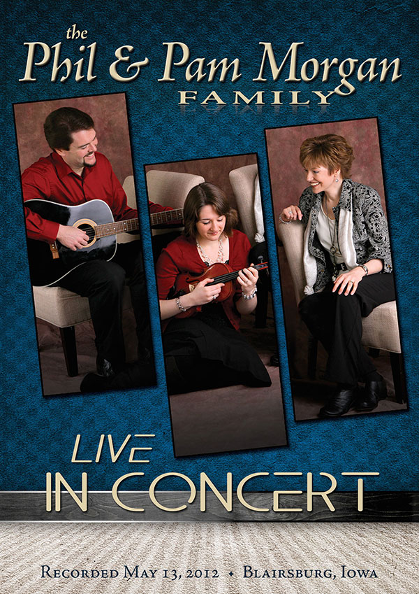 Phil and Pam Morgan Live DVD
